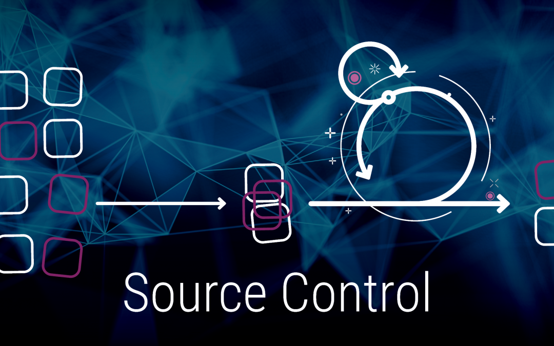 Source Control: Your Single Source Of Truth