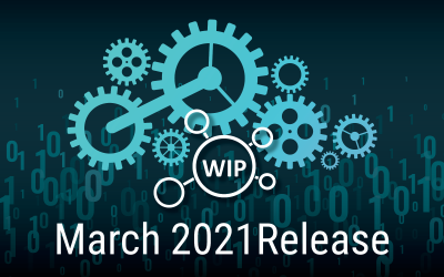 WIP March 2021 Release